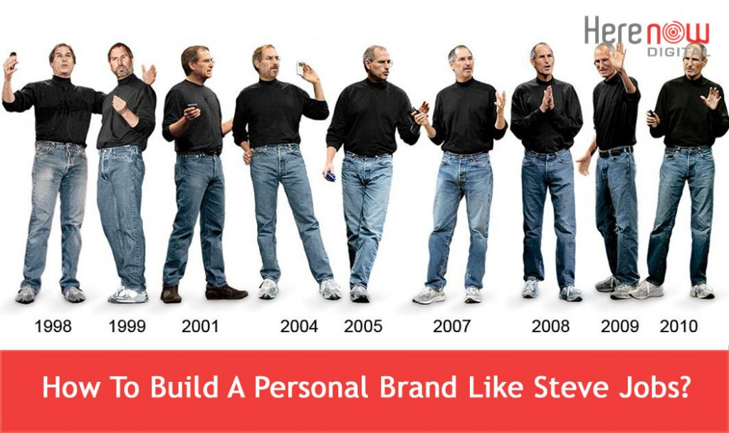 3 Effective Steps to Build Personal Brand Like Steve Jobs